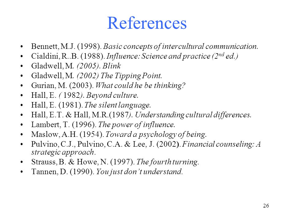 26 References Bennett, M.J. (1998). Basic concepts of intercultural communication.