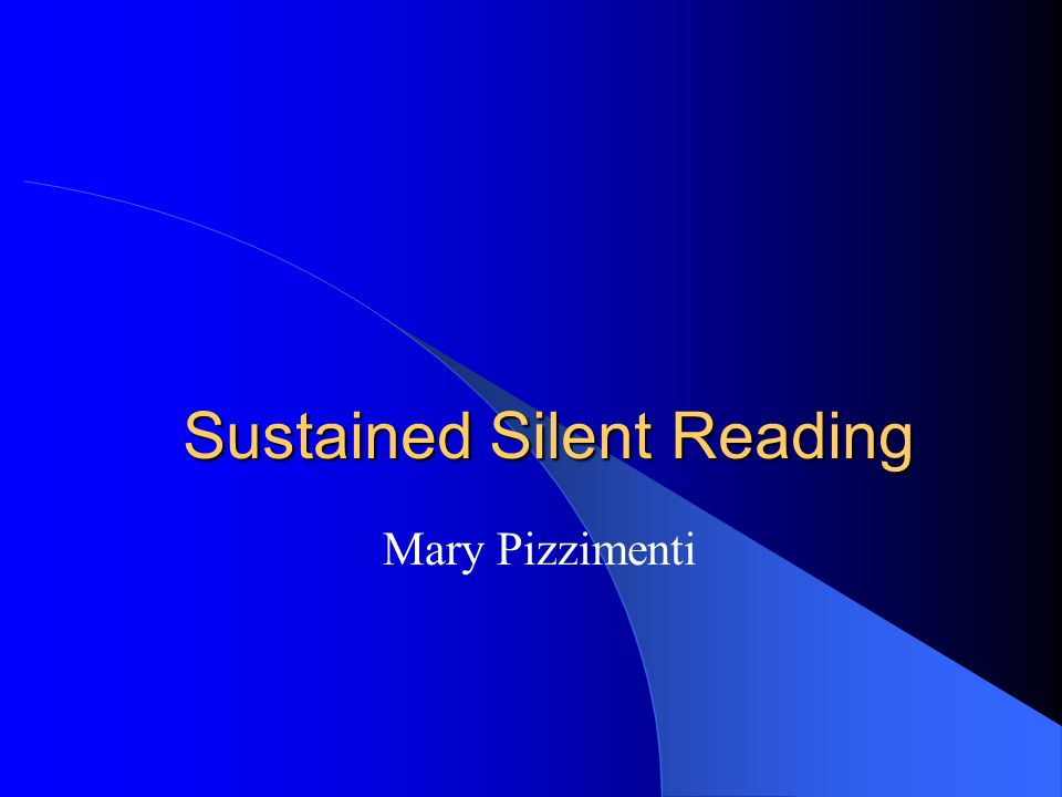 Sustained Silent Reading Mary Pizzimenti