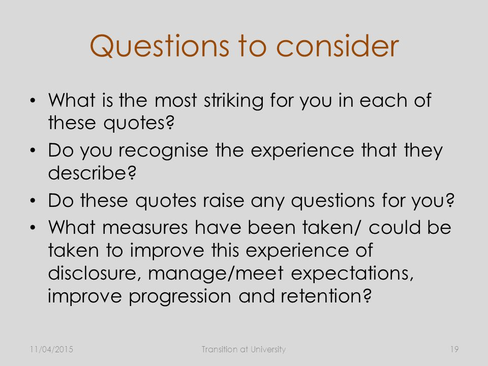 Questions to consider What is the most striking for you in each of these quotes.