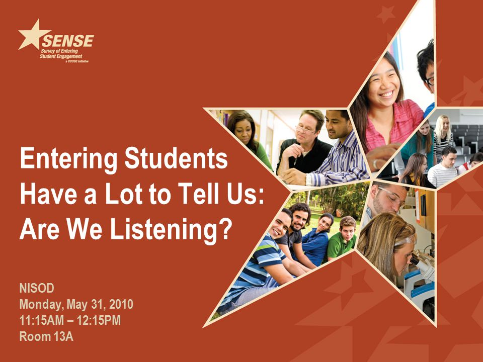 Entering Students Have a Lot to Tell Us: Are We Listening.