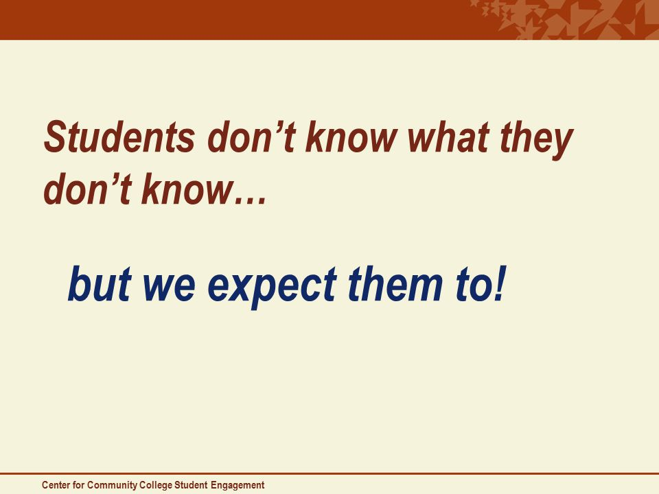 Students don't know what they don't know… but we expect them to.