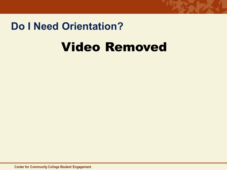 Do I Need Orientation Video Removed