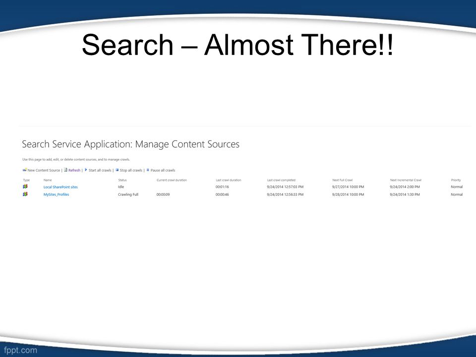 Search – Almost There!!