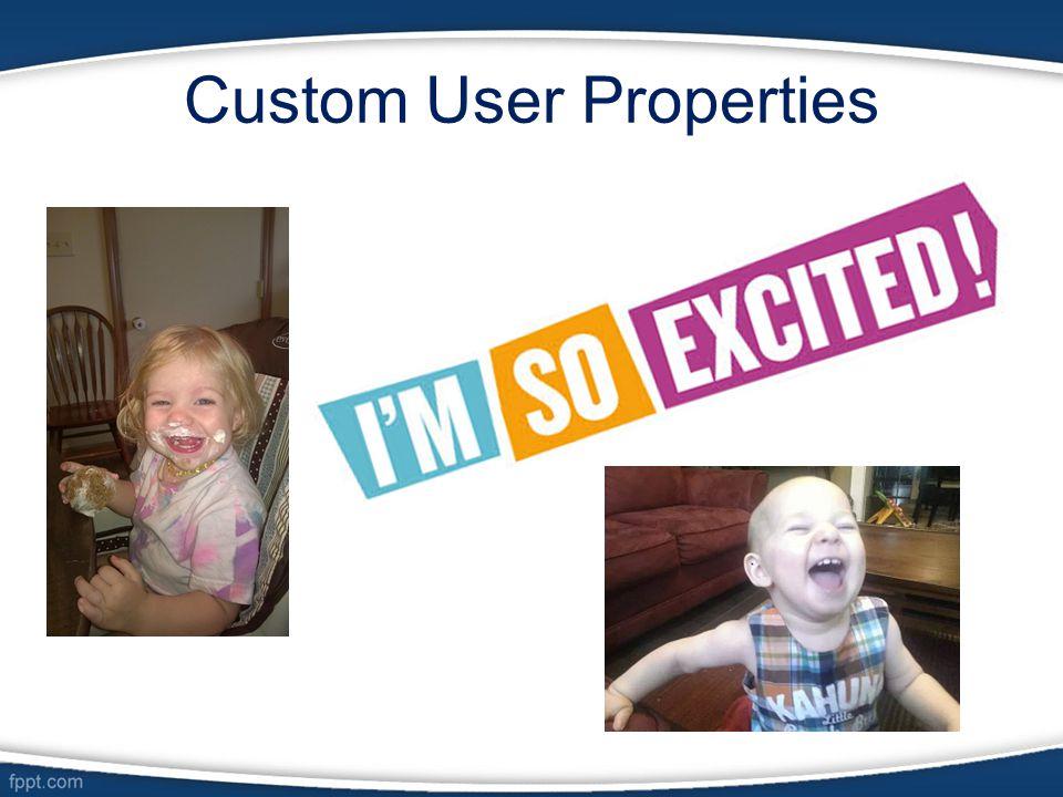 Custom User Properties