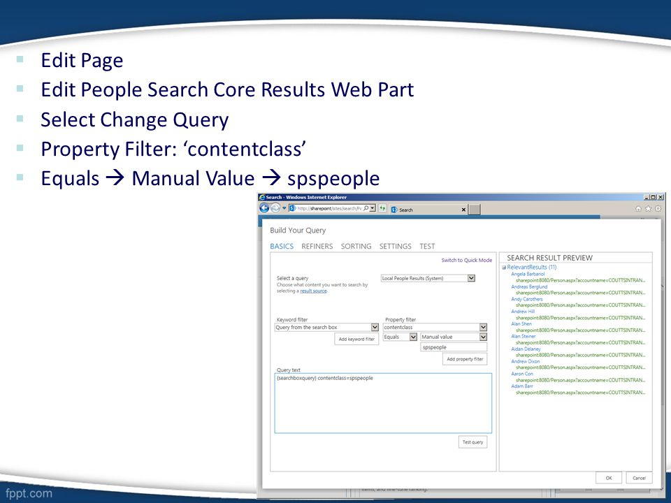  Edit Page  Edit People Search Core Results Web Part  Select Change Query  Property Filter: 'contentclass'  Equals  Manual Value  spspeople