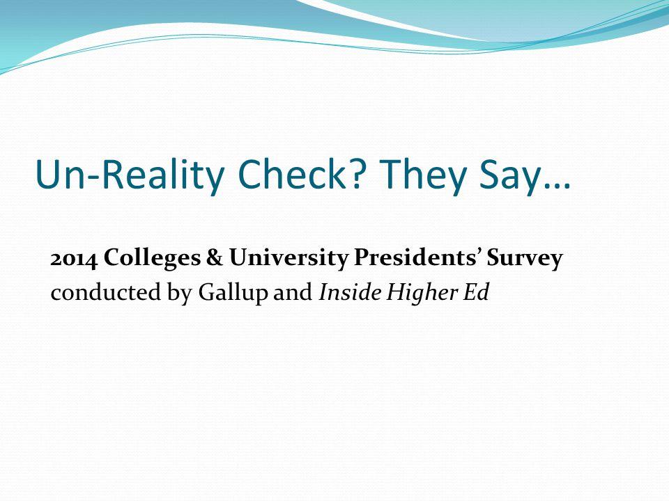 Un-Reality Check.