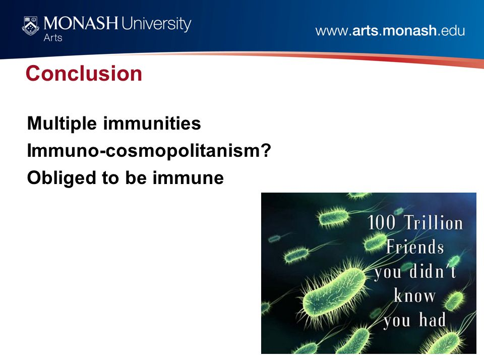 Conclusion Multiple immunities Immuno-cosmopolitanism Obliged to be immune