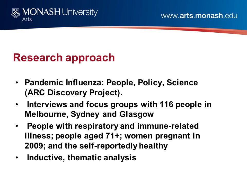 Research approach Pandemic Influenza: People, Policy, Science (ARC Discovery Project).
