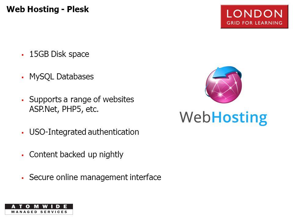 Web Hosting - Plesk PSTN  15GB Disk space  MySQL Databases  Supports a range of websites ASP.Net, PHP5, etc.