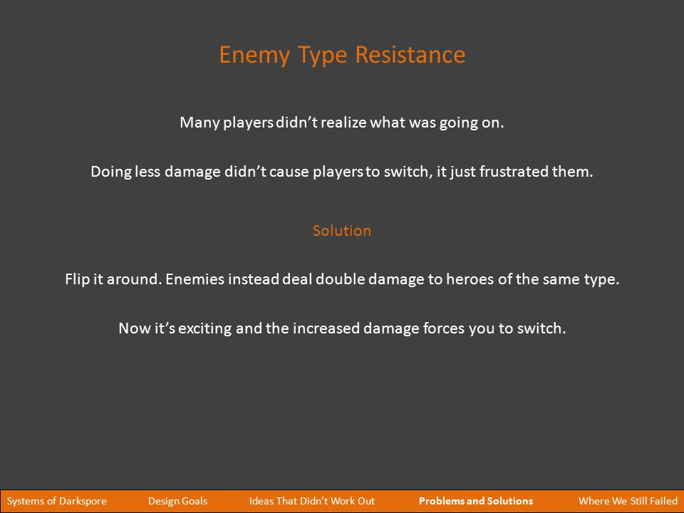Doing less damage didn't cause players to switch, it just frustrated them.