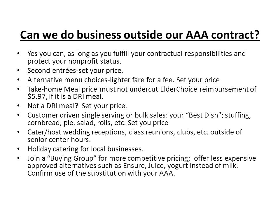 Can we do business outside our AAA contract.