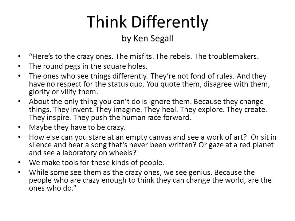 Think Differently by Ken Segall Here's to the crazy ones.