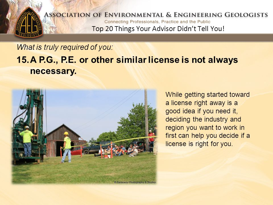 While getting started toward a license right away is a good idea if you need it, deciding the industry and region you want to work in first can help y