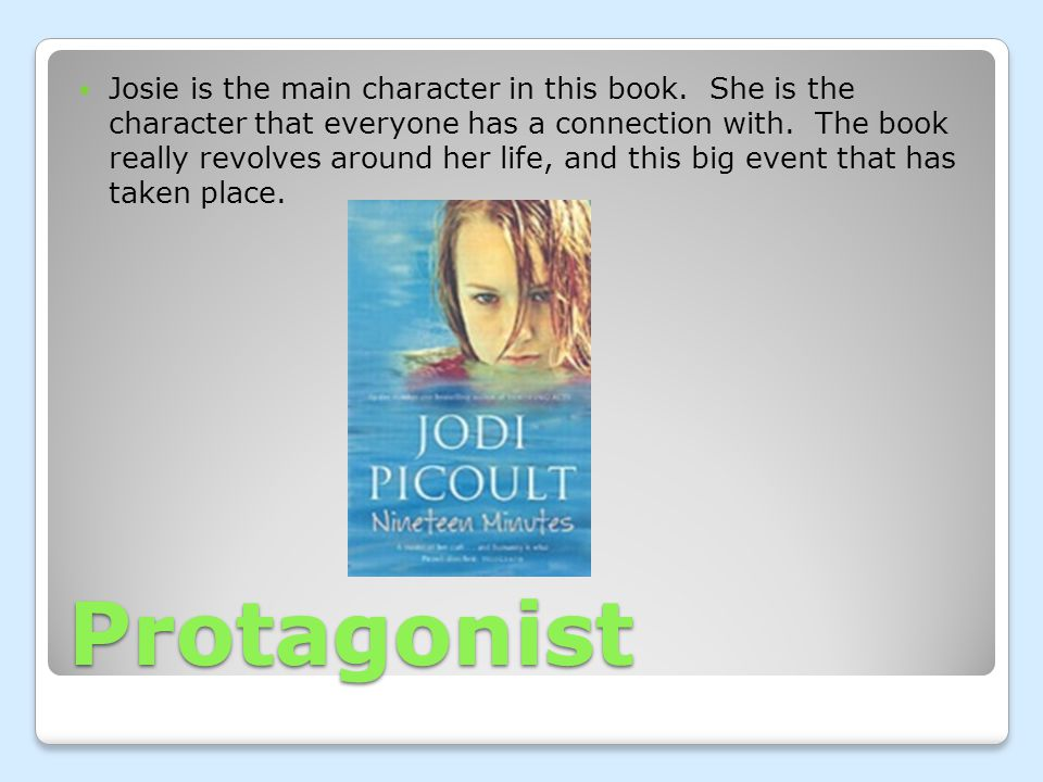Protagonist Josie is the main character in this book.