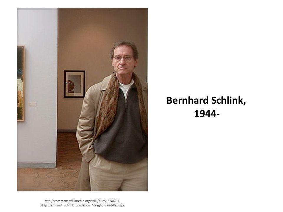 Bernhard Schlink, 1944- http://commons.wikimedia.org/wiki/File:20050201- 017p_Bernhard_Schlink_Fondation_Maeght_Saint-Paul.jpg