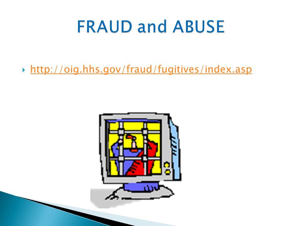  http://oig.hhs.gov/fraud/fugitives/index.asp http://oig.hhs.gov/fraud/fugitives/index.asp