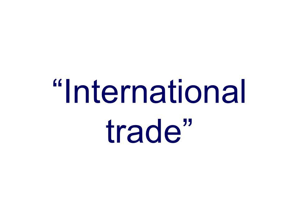 """International trade"""
