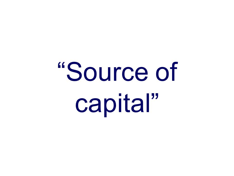 Source of capital