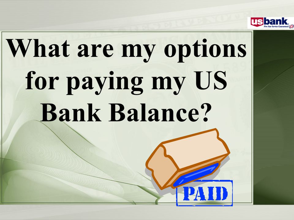 What happens if I don't pay my US Bank Card Bill