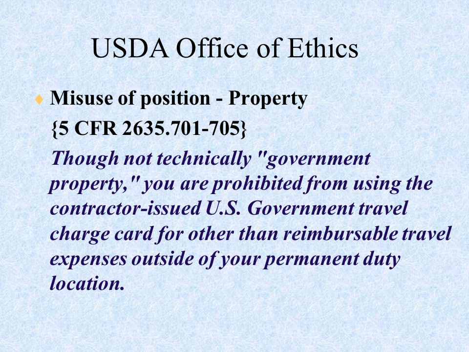 16 US Bank/USDA Zero Tolerance Policy  Government-issued travel reimbursements must be used to pay US Bank bill.