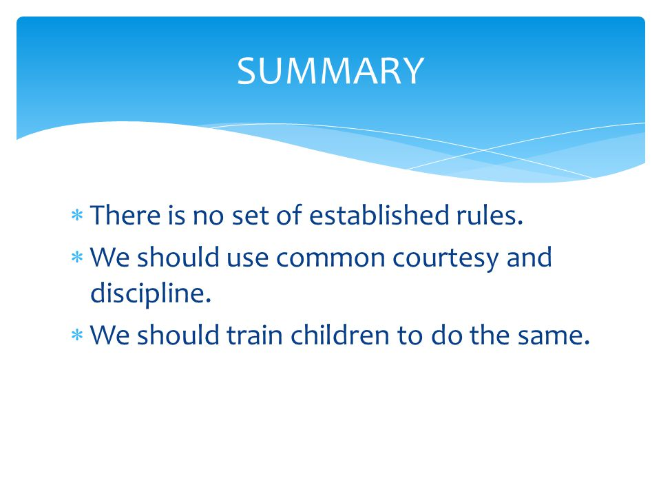  There is no set of established rules.  We should use common courtesy and discipline.