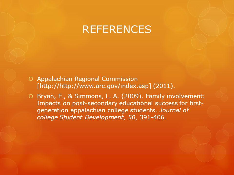 REFERENCES  Appalachian Regional Commission [http://http://www.arc.gov/index.asp] (2011).