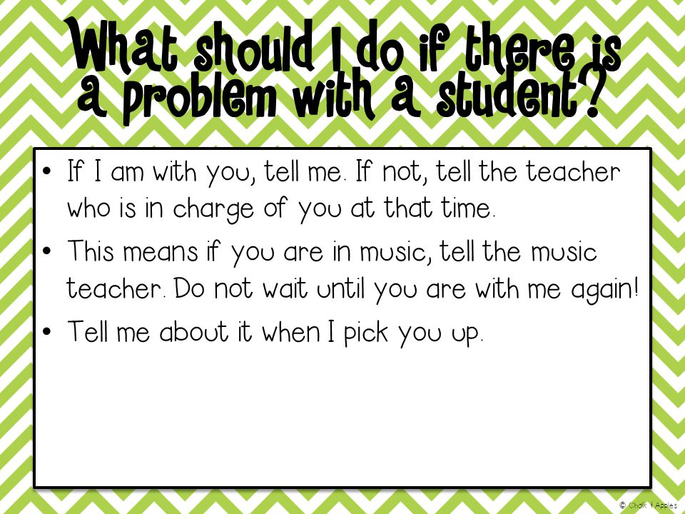 What should I do if there is a problem with a student.