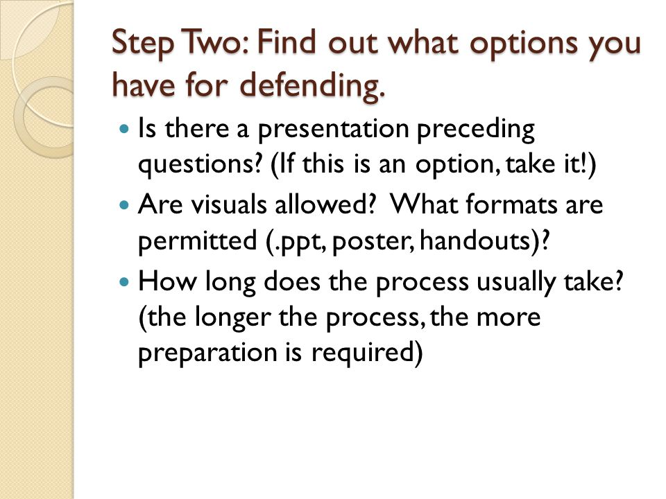 Step Two: Find out what options you have for defending.