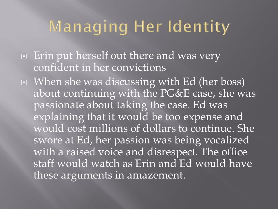  Erin is a perfect example of someone that does not allow self-fulfilling prophecies to dictate her life.