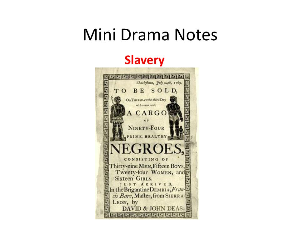 Mini Drama Notes Slavery