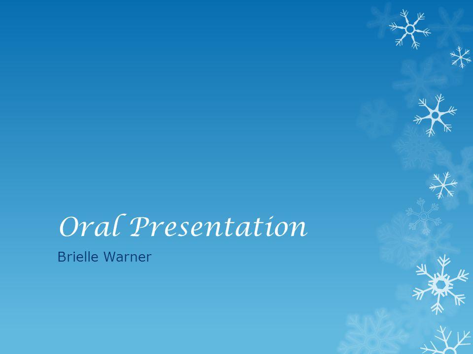 Oral Presentation Brielle Warner
