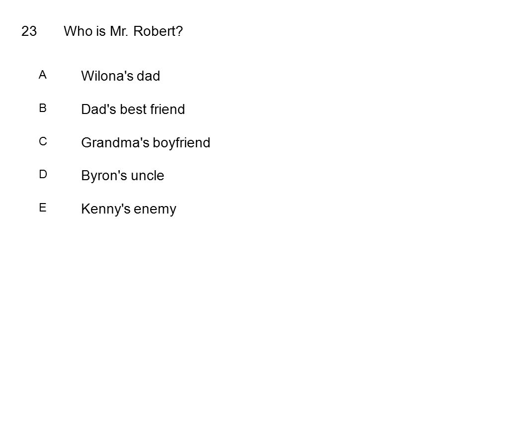 23Who is Mr. Robert.