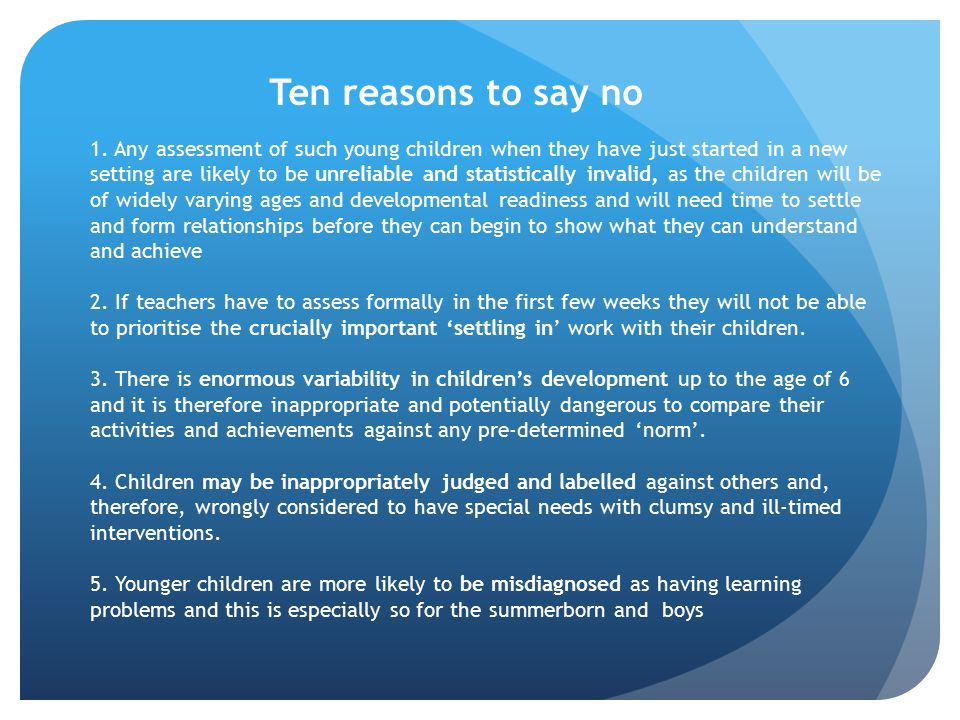 1. Any assessment of such young children when they have just started in a new setting are likely to be unreliable and statistically invalid, as the ch