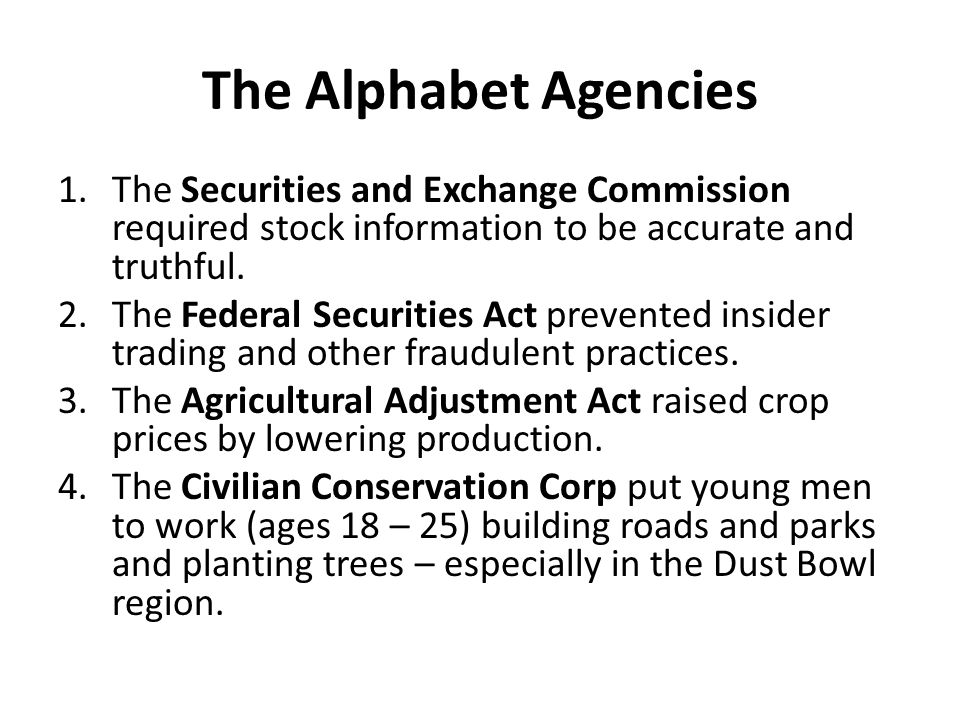 The Alphabet Agencies 1.The Federal Emergency Relief Act provided around $3 billion to give out as direct payments or for wages on work projects.