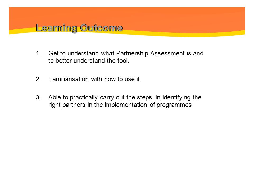 What is Partnership Assessment? 1. Brief Introduction