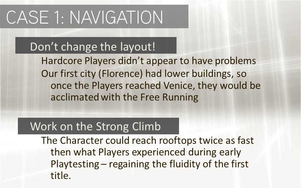 CASE 1: NAVIGATION Don't change the layout.