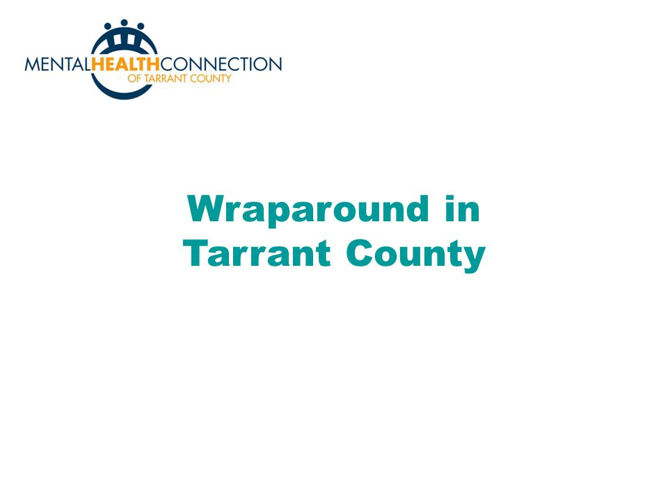 Wraparound in Tarrant County