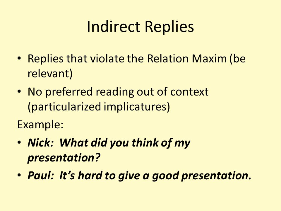 Indirect Replies Context-Dependent Speaker Meaning