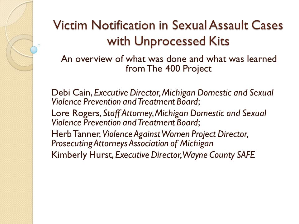 Overview of 400 Project Over 10,000 sexual assault kits ( SAKs ) found in City of Detroit Police Crime Lab where status of testing and of associated cases unknown In early 2010, the 400 Project created to determine the scope of work and estimated cost of testing these kits