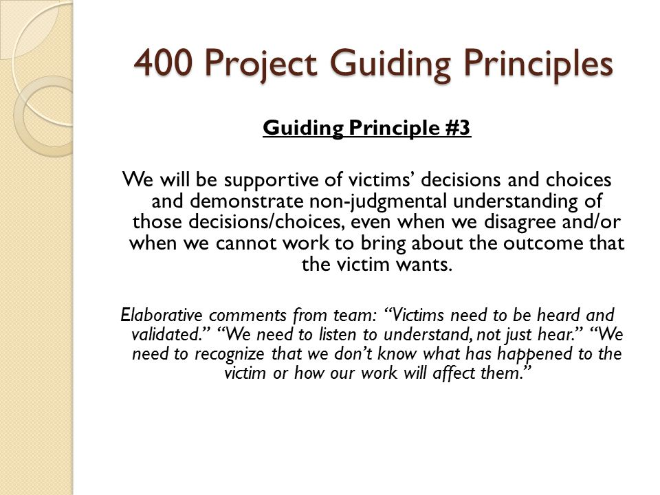 400 Project Guiding Principles Guiding Principle #4 The focus of the investigations will be on the behavior of the offender pre-, post-, and during, the offense.