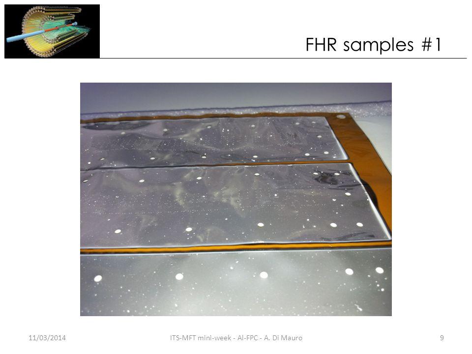FHR samples #1 11/03/20149ITS-MFT mini-week - Al-FPC - A. Di Mauro