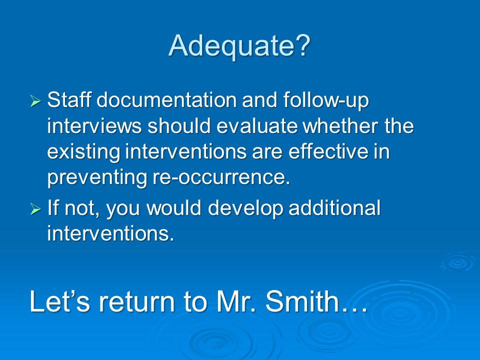 Adequate.