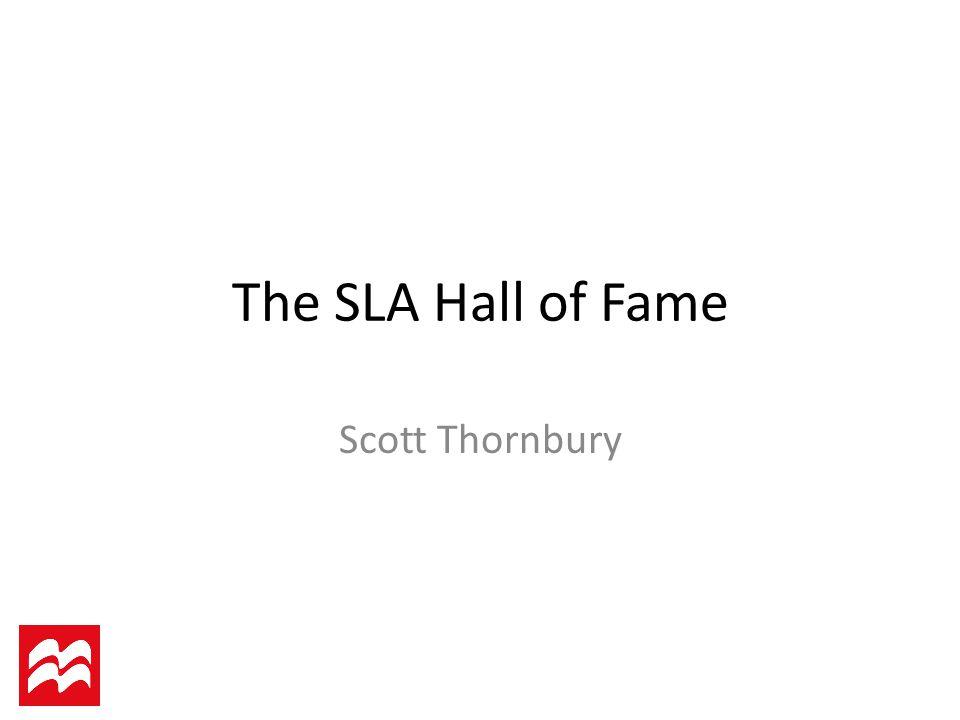 The SLA Hall of Fame Scott Thornbury