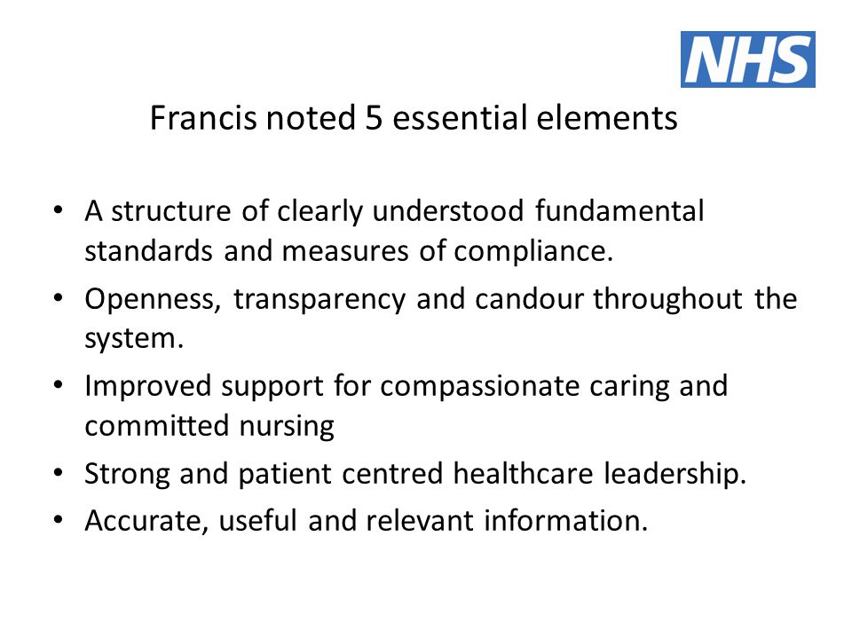 Francis noted 5 essential elements A structure of clearly understood fundamental standards and measures of compliance.