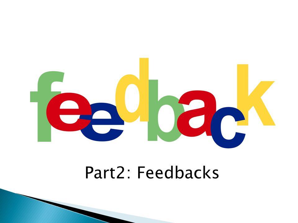 Part2: Feedbacks