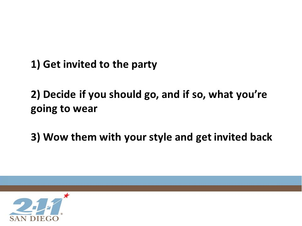 What are some of the parties you want to get invited to?