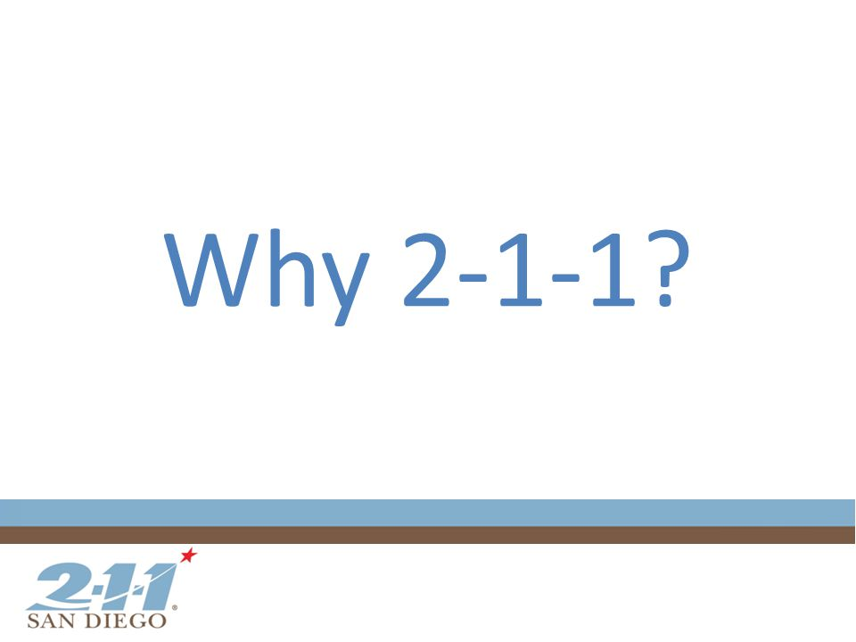 Why 2-1-1?