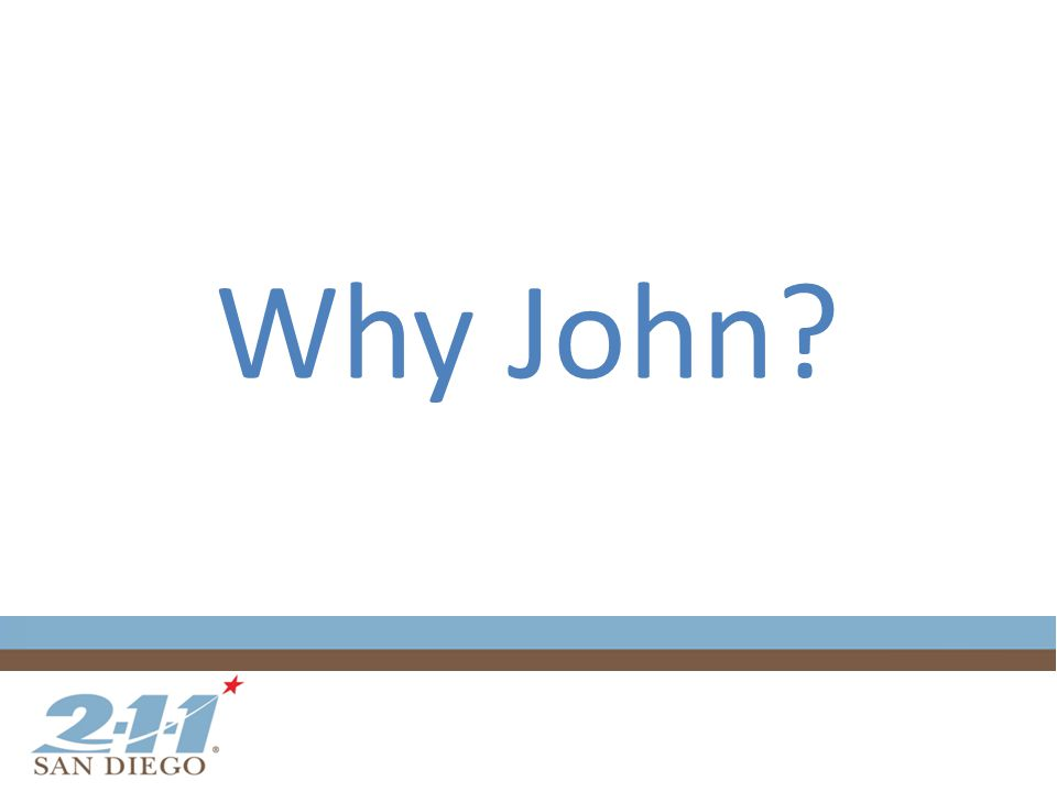 Why John
