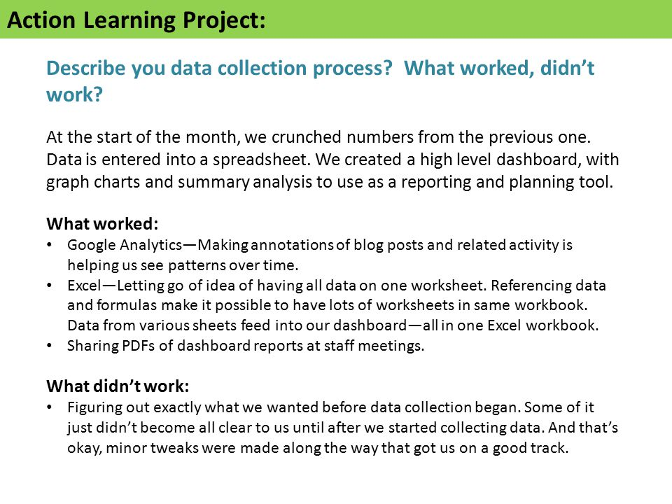 Action Learning Project: Describe you data collection process.