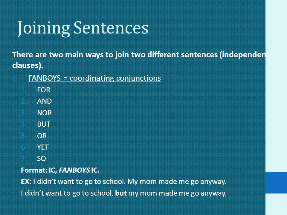Joining Sentences 2.